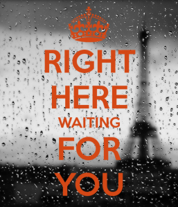 Right Here Waiting For You
